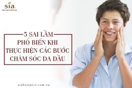 5 sai lầm phổ biến khi thực hiện các bước chăm sóc da dầu mà nam giới thường gặp